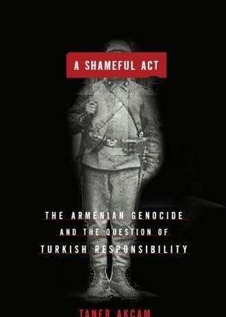 A Shameful Act by Taner Akcam