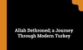Allah Dethroned - A Journey Through Modern Turkey