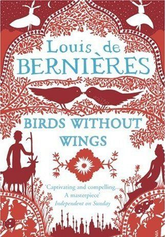 Birds Without Wings by Louis de Bernieres - Nation Of Turks