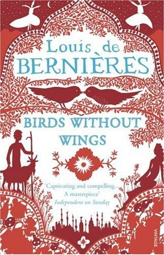 Birds Without Wings by Louis de Bernieres - Nation Of Turks